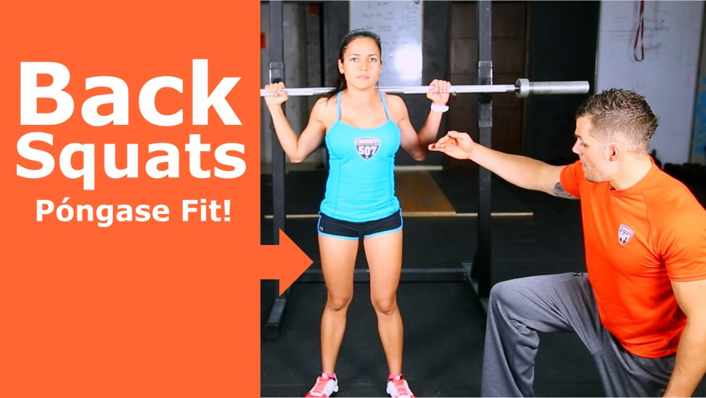 Póngase Fit: Back Squats